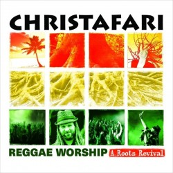 Christafari - Reggae Worship A Roots Revival - CD