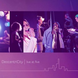 DeocentriCity - Live At Five - CD