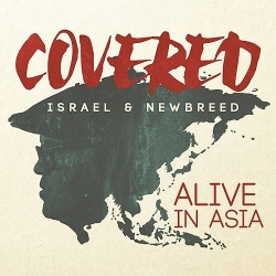 Israel & New Breed - Covered: Alive In Asia - CD