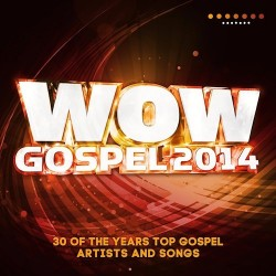WOW Gospel - WOW Gospel 2014 - 2xCD