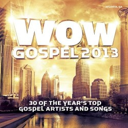 WOW Gospel - WOW Gospel 2013 - 2xCD