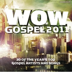 WOW Gospel - WOW Gospel 2011 - 2XCD