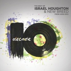 Israel & New Breed - Decade The Best of 2002-2012  - 2xCD