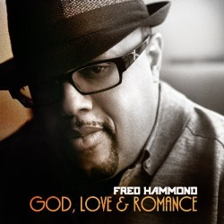 Hammond, Fred - God, Love & Romance - 2xCD