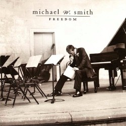 Smith, Michael W. - Freedom - CD