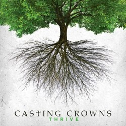 Casting Crowns - Thrive - CD