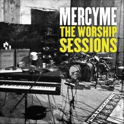 MercyMe - The Worship Sessions - CD
