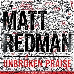 Redman Matt - Unbroken Praise At Abbey Road  - CD