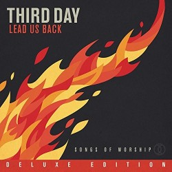 Third Day - Lead Us Back Deluxe Edition - 2xCD