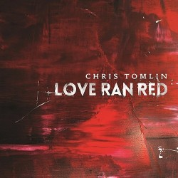 Chris Tomlin- Love Ran Red - CD