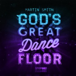 Martin Smith - God's Great Dance Floor: Step 02-CD