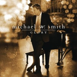 Smith, Michael W. - Glory - CD