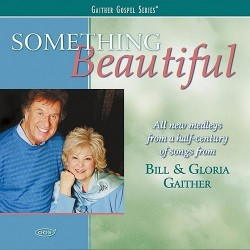 Bill & Gloria Gaither - Something Beautiful - 2xCD
