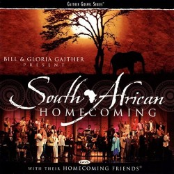 Bill & Gloria Gaither- South African Homecoming - CD