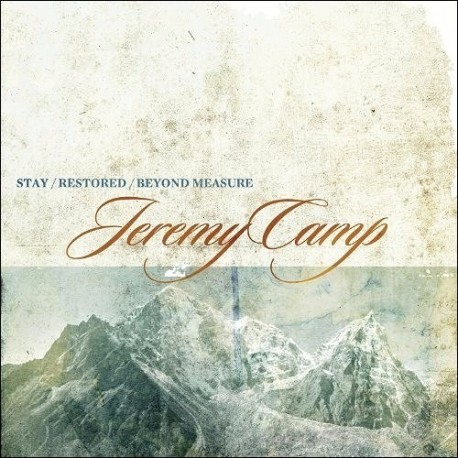 Jeremy Camp, Stay/Restored/Beyond/Measure - 3xCD