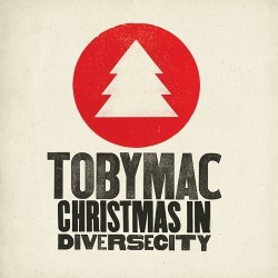 tobyMac - Christmas In Diverse City - CD