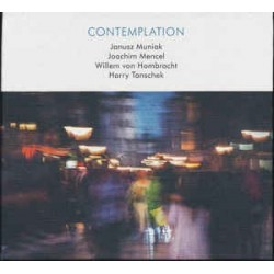 Janusz Muniak Joachim Mencel / CONTEMPLATION - CD