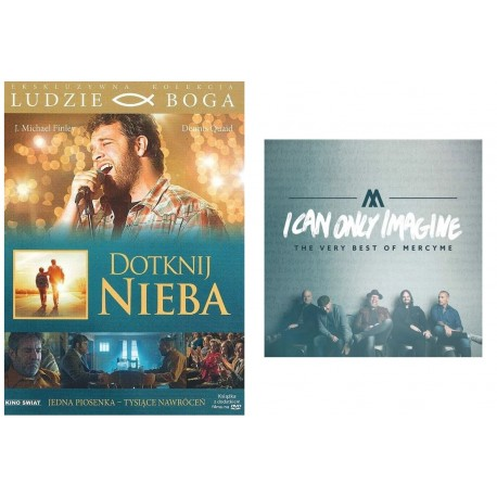 Dotknij nieba + MercyMe I Can Only Imagine