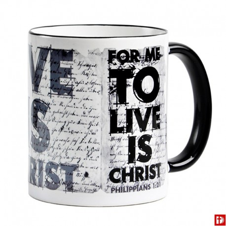 """Kubek z rantem 6 """"For me to live is Christ"""""""