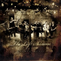 Bethel Music, The Loft Sessions (CD+DVD)